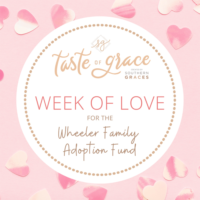 Week of Love for the Wheeler Family Adoption Fund